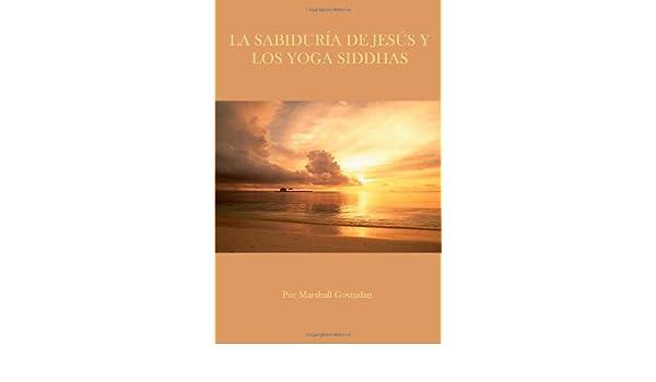 SABIDURÍA DE JESÚS Y LOS YOGA SIDDHAS, LA: Amazon.es ...