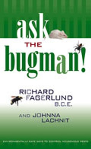 Ask the Bugman: Environmentally Safe Ways to Control Household Pests