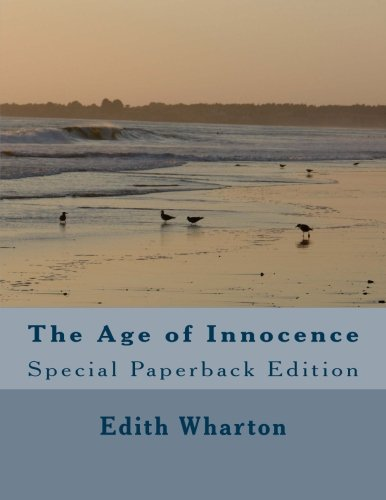 The Age of Innocence: Special Paperback Edition