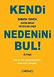 img - for Kendi Nedenini Bul! (2. Kitap); Sizi En Cok Duygulandiran Hikayeniz Hangisi? book / textbook / text book