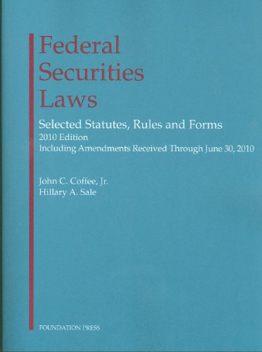 Federal Securities Laws 2010: Selected Statutes, Rules...