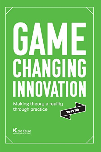[Free] Game changing innovation: Making theory a reality through practice<br />KINDLE