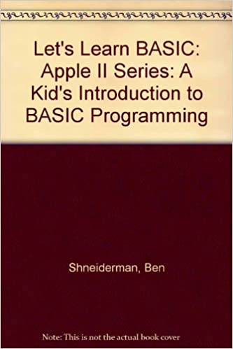 Let's Learn BASIC: Apple II Series: A Kid's Introduction to BASIC