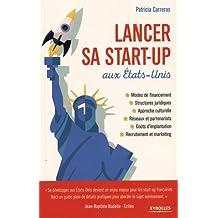 LANCER SA START-UP AUX ÉTATS-UNIS