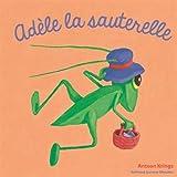 Adèle la sauterelle