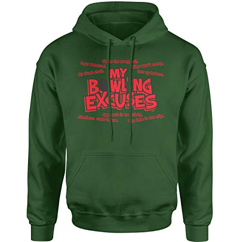 Hoodie My Bowling Excuses Funny Adult Small Forest Green
