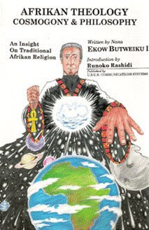 Afrikan Theology Cosmogony & Philosophy (African Star Asia Over)