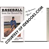 img - for **AUTOGRAPHED Baseball From The Ground Up, SIGNED by John Oliveria book / textbook / text book