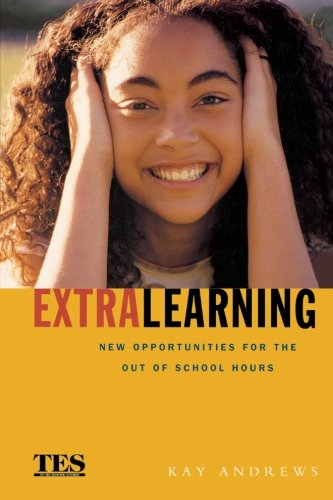 Extra Learning: New Opportunities for Out of School Hours