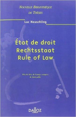 État de droit, Rechtsstaat, Rule of Law