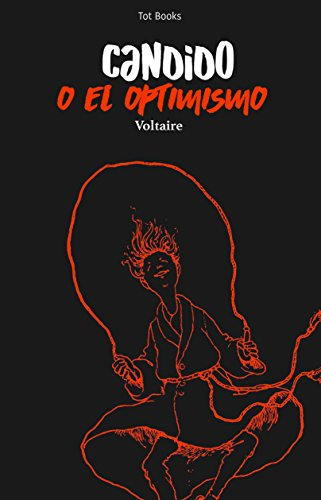 Cándido o el optimismo (Ilustrado y con anotaciones) (Spanish Edition)