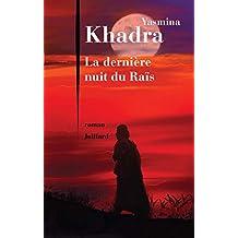 La Dernière nuit du Raïs (ROMAN) (French Edition)