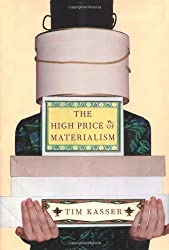 The High Price of Materialism