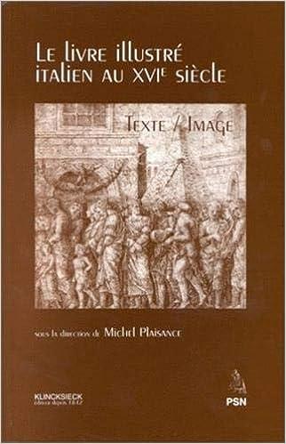 Amazon Com Le Livre Illustre Italien Au Xvie Siecle Texte