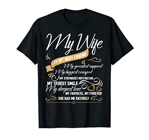 I Love My Wife T Shirt, My Wife Is My Best Friend T Shirt (Wife And My Best Friend)