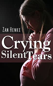 Crying Silent Tears by [Henry, Imogen]