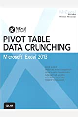 Excel 2013 Pivot Table Data Crunching (MrExcel Library) Kindle Edition