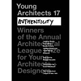 Young Architects 17: Authenticity