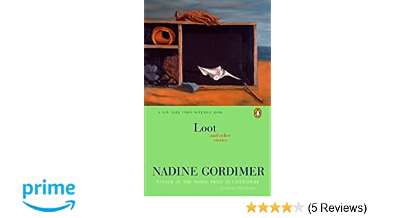 Amazon Loot And Other Stories 9780142004685 Nadine Gordimer