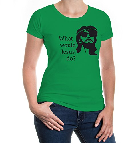 Girlie T-Shirt What would Jesus do? kellygreen