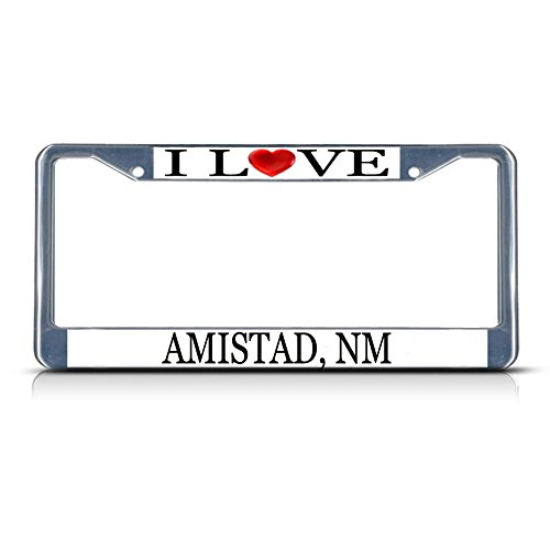 Sign Destination Metal Insert License Plate Frame I Love Heart Amistad, Nm Style A Weatherproof Car Accessories Chrome 2 Holes Solid Insert Set of 2