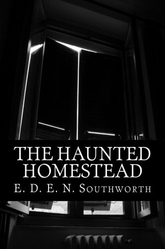 The Haunted Homestead