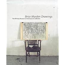 Brice Marden Drawings (Whitney Museum of American Art Books) by Janie C. Lee (1999-03-01)