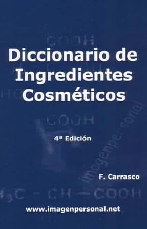 Amazoncom Diccionario De Ingredientes Cosméticos Spanish Edition