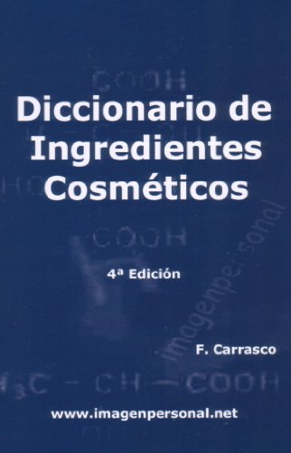 Diccionario de Ingredientes Cosméticos (Spanish Edition) by [Otero, Francisco José Carrasco]
