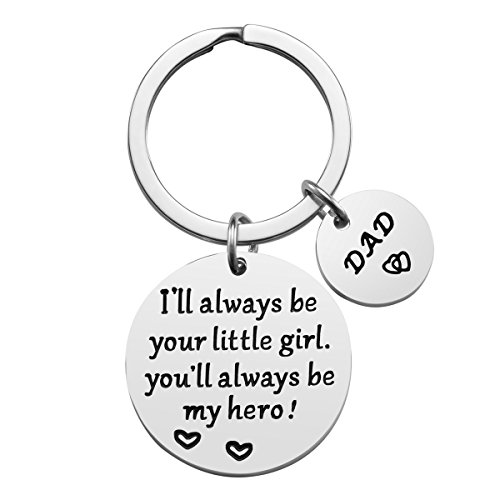 Father's Day Gift - Dad Gift from Daughter for Birthday, I'll Always Be Your Little Girl, You Will Always Be My Hero (Little Gifts Keychain)