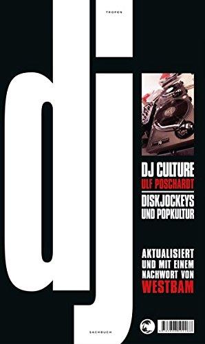 DJ Culture: Diskjockeys und Popkultur