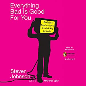 Everything Bad Is Good for You Hörbuch