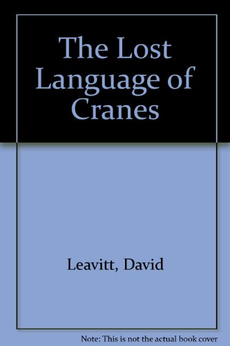 The Lost Language of Cranes by Alfred A. Knopf