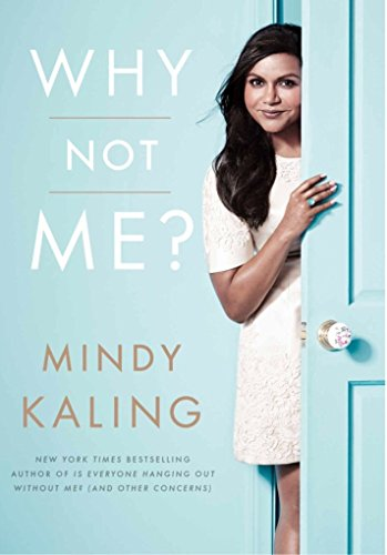 """Why not me? With pop-out """"Quotable Mindy Cards"""" inside"""