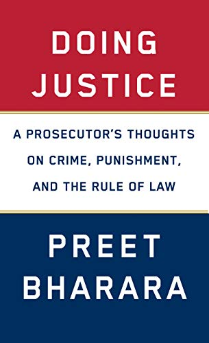 Book Cover: Doing Justice: A Prosecutor's Thoughts on Crime, Punishment, and the Rule of Law