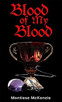 Blood of my Blood (Awakening of the Spirit Book 1) by [McKenzie, Montiese]