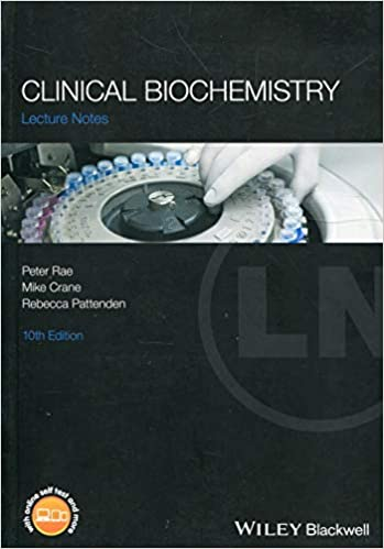 Clinical Biochemistry (Lecture Notes): 9781119248682: Medicine
