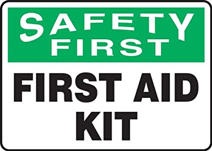 7 Length x 10 Width x 0.004 Thickness FIRST AID KIT LegendSAFETY FIRST Green//Black on White Accuform MFSD900VS Adhesive Vinyl Safety Sign
