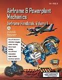 FAA-8083-31-ATB A&P Airframe Handbook Vol. 1, Aircraft Technical Book Company FAA, 1941144101