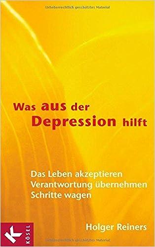 Was aus der Depression hilft: Das Leben akzeptieren - Verantwortung ...
