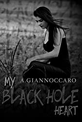 My Black Hole Heart (Colour Series Book 3)