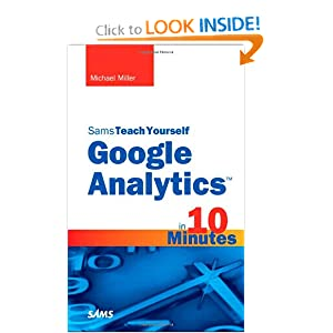 Sams Teach Yourself Google Analytics in 10 Minutes Michael Miller