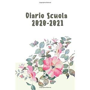 Diario Scuola 2020-2021: Agenda Scolastica 2020 2021, Planner Settimanale 2020-2021 - Calendario Agosto 2020 a Luglio… 2 spesavip