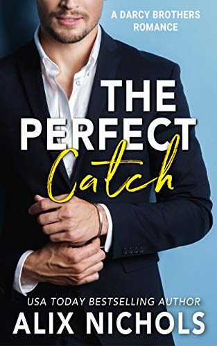 The Perfect Catch: A sports romance (The Darcy Brothers Book ()