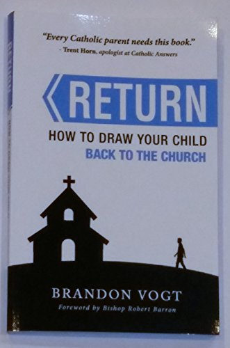 RETURN: How to Draw Your Child Back to the - Online Returns