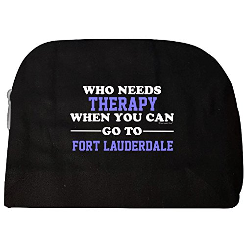 Who Needs Therapy When You Can Go To Fort Lauderdale - Cosmetic - Fort Shop Gift Lauderdale