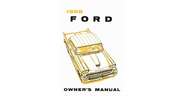 Station Wagons Ranchero 1958 Ford Shop Manual: Cars Courier