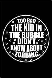 Journal: Zorbing Bubble Ball Globe Rolling Soccer Orbing Black Lined Notebook Writing Diary - 120 Pages 6 x 9