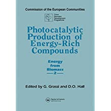 Photocatalytic Production of Energy-Rich Compounds (Energy from Biomass ; 2)