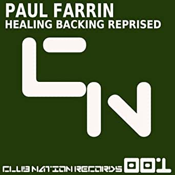 Paul Farrin - Healing Backing Reprised